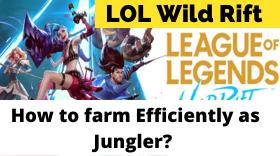 LOL: Wild Rift - How to farm Efficiently...
